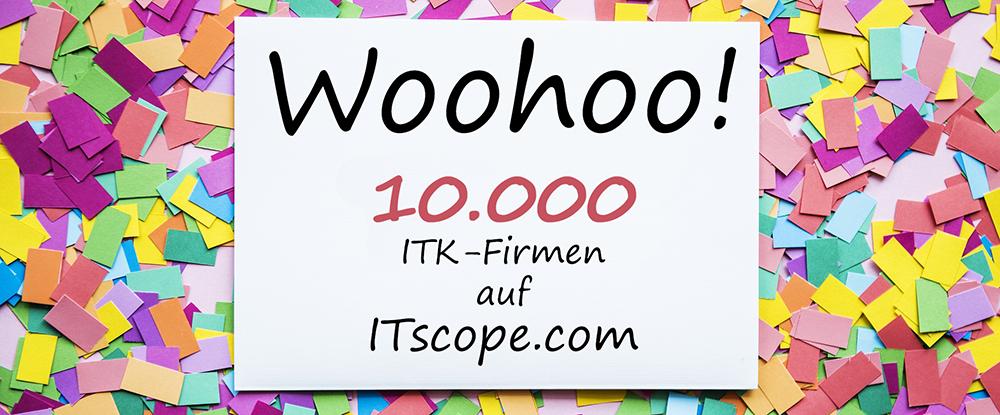 ITscope Jubiläum: 10.000 ITK-Firmen auf ITscope.com